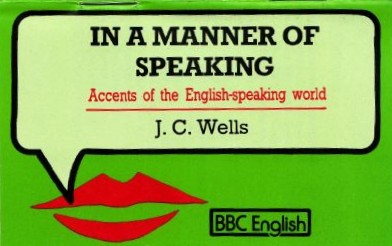 J C Wells Accents Of English