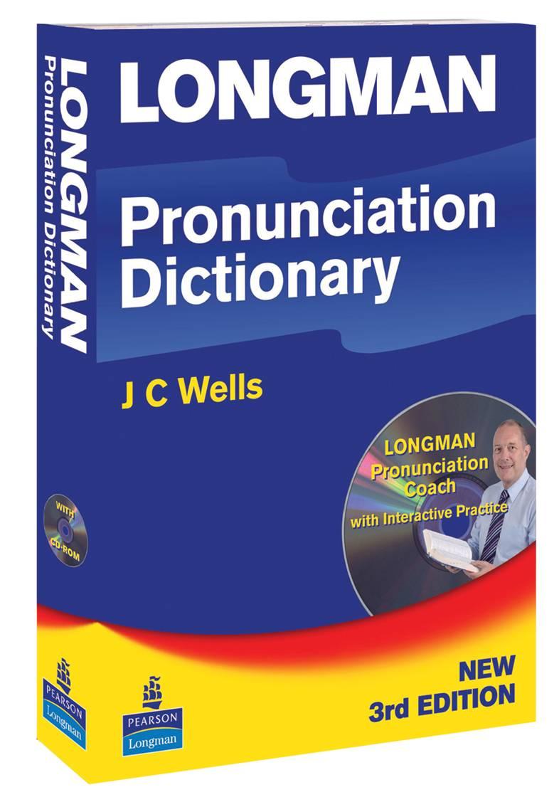Longman Pronunciation Dictionary Third Edition 2008